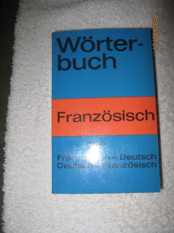 WÖRTERBUCH FRANZÖSISCH-DEUTSCH BZW: DEUTSCH-FRANZÖSISCH -) TASCHENBUCH - Berlin Wilmersdorf - Fremdwörterbuch, Französisch-Deutsch und Deutsch-Französisch, 8,5 cm breit, 13 cm hoch (passt in jede Tasche), neu, unbenutzt, AUS NICHTRAUCHERHAUSHALT! AN SELBSTABHOLER! KEINE RÜCKNAHME,DA PRIVATVERKAUF! - Berlin Wilmersdorf