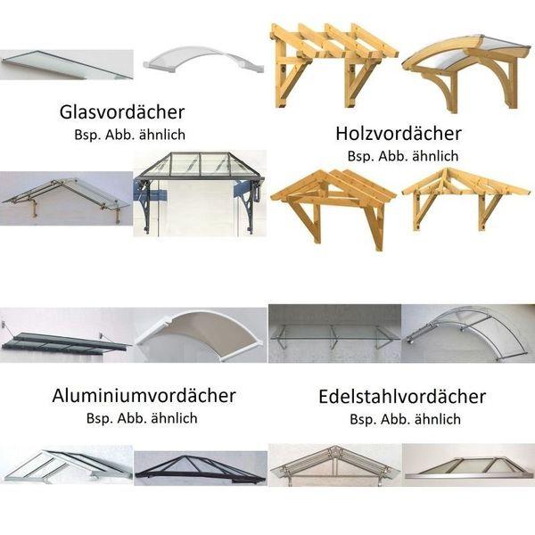 vordach aus glas holz aluminium edelstahl berdachungen f r eingangs treppenbereich ab 229. Black Bedroom Furniture Sets. Home Design Ideas