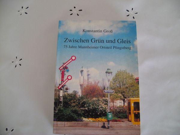 75 Jahre Mannheim Pfingstberg von Konstantin Groß - Mannheim - Verkaufe Chronik 75 Jahre Mannheim Pfingstberg von Konstantin Groß528 Seiten zum Preis von 18.-EUR 0621/871175 - Mannheim